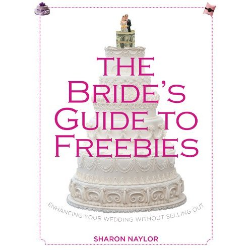 """Win It! The First Copy of my New Book """"The Bride's Guide to Freebies!"""""""